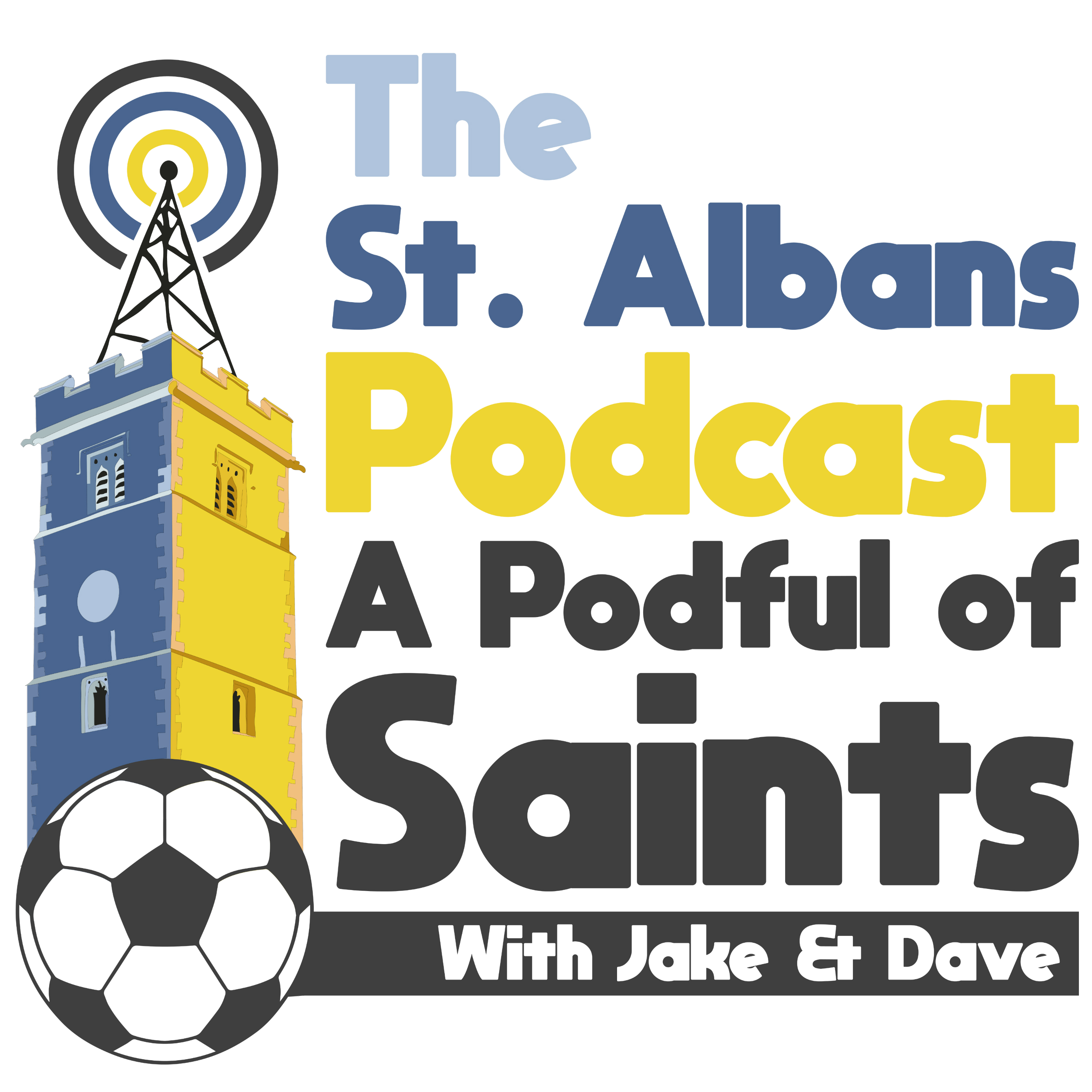 St Albans Podcast:  A Podful of Saints with Jake & Dave